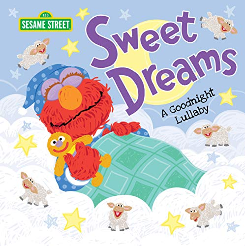 Compare Textbook Prices for Sweet Dreams: A Goodnight Lullaby Snuggle Up With Elmo and Friends in this Sweet Bedtime Picture Book for Toddlers and Kids Sesame Street Scribbles Illustrated Edition ISBN 0760789303517 by Sesame Workshop,Nelson, Marybeth