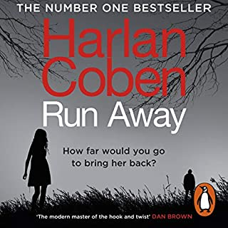 Run Away                   By:                                                                                                                                 Harlan Coben                               Narrated by:                                                                                                                                 Steven Weber                      Length: 10 hrs and 19 mins     107 ratings     Overall 4.4