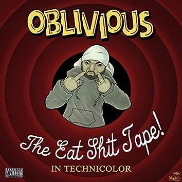 Eat Shit Tape, Vol. 1