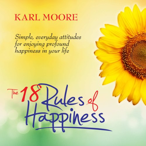 The 18 Rules of Happiness audiobook cover art