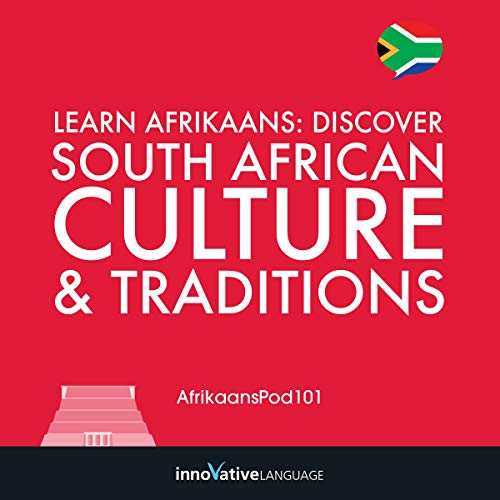 Learn Afrikaans: Discover South African Culture & Traditions audiobook cover art