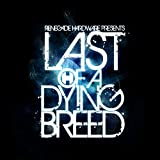 Last of a Dying Breed (Album Sampler)