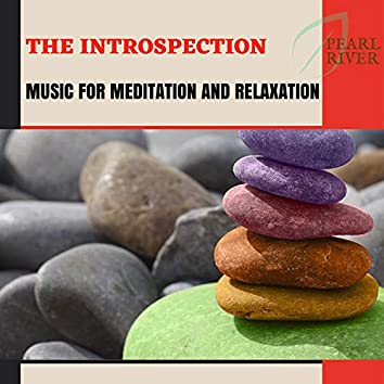 The Introspection - Music For Meditation And Relaxation