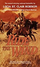 Ride the Wind: A Novel