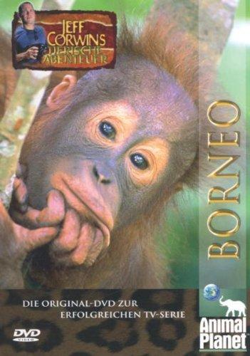 Animal Planet - Jeff Corwins tierische Abenteuer: Borneo