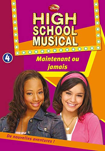 High School Musical 04 - Maintenant ou jamais