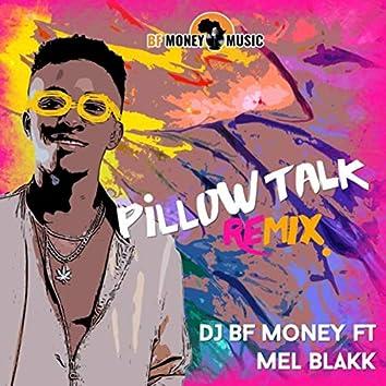 Pillow Talk (Remix) [feat. Mel Black]