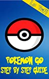 Pokemon GO: Unofficial Pokemon GO game guide for beginners ( tips, tricks, cheats, battery saving, safety instructions, iOs, Android ) (English Edition)