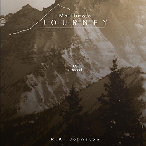 Matthew's Journey audiobook cover art