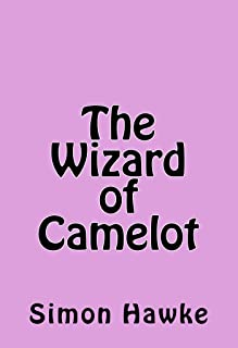 The Wizard of Camelot (Tjhe Wizard of 4th Street Book 7)