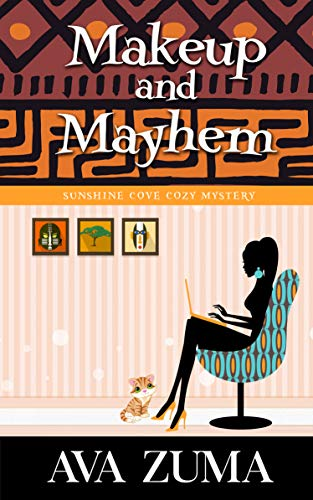 Makeup and Mayhem (Sunshine Cove Cozy Mystery Book 1) by [Ava Zuma]