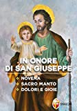 In onore di San Giuseppe. Novena, Sacro Manto, Dolori e Gioie