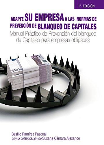 MANUAL PRACTICO DE PREVENCIÓN DEL BLANQUEO DE CAPITALES PARA EMPRESAS OBLIGADAS