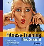 Fitness-Training fürs Gesicht: Gymnastik statt Lifting: So bleibt Ihre Haut schön und jung
