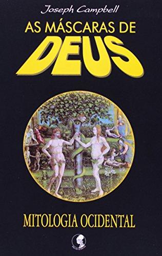 As máscaras de Deus - Volume 3 - Mitologia ocidental