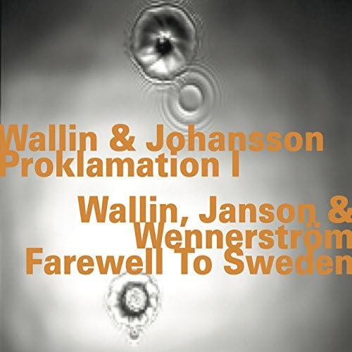 Per Henrik Wallin, Sven-Åke Johansson & Leif Wennerström