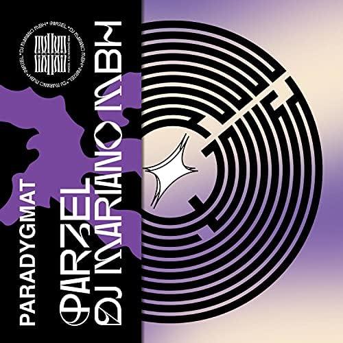 Parzel & DJ Mariano MBH