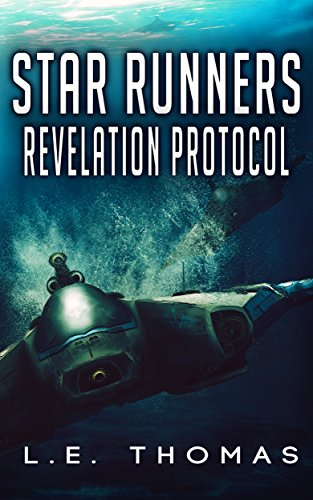 Book: Star Runners - Revelation Protocol (#2) by L.E. Thomas