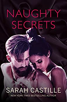Naughty Secrets (Naughty Shorts Book 3) by [Sarah Castille]