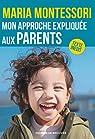 Mon approche expliquée aux parents par Montessori