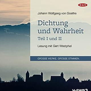 Dichtung und Wahrheit - Teil I und II                   Autor:                                                                                                                                 Johann Wolfgang von Goethe                               Sprecher:                                                                                                                                 Gert Westphal                      Spieldauer: 11 Std. und 7 Min.     36 Bewertungen     Gesamt 4,7