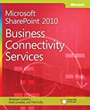 Microsoft SharePoint 2010 Business Connectivity Services 1st edition by Lonsdale, Brett, Coventry, Penelope, Duffy, Phill (2012) Paperback