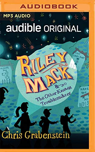 Riley Mack and the Other Known Troublemakers