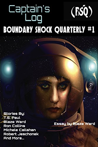 Captain's Log: Boundary Shock Quarterly #1 (English Edition)