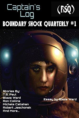 Captain's Log: Boundary Shock Quarterly #1 (English Edition)