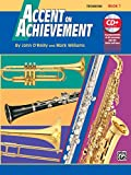 Accent on Achievement, Bk 1: Trombone, Book & CD [Lingua inglese]