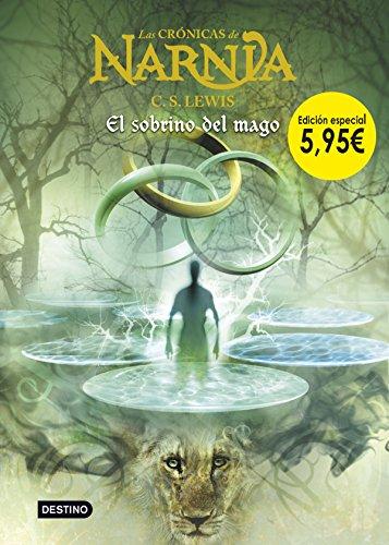 El sobrino del mago. Edición especial 5,95 (Las crónicas de Narnia)