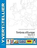 Catalogue de timbres-postes d'Europe: Volume 3, Ingrie à Pays-Bas