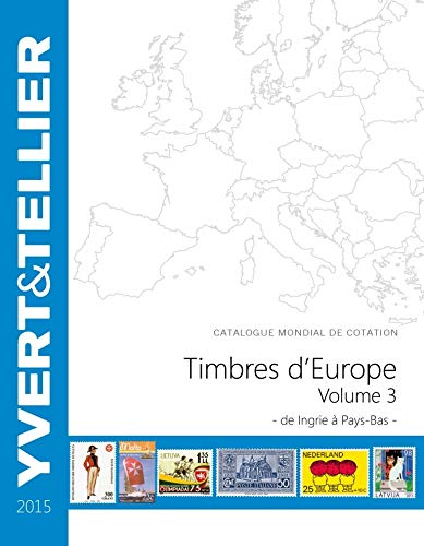 Tome grande europe vol 3 ingrie a pays-bas 2015