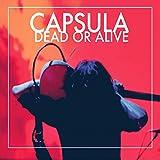 Dead Or Alive [Vinilo]