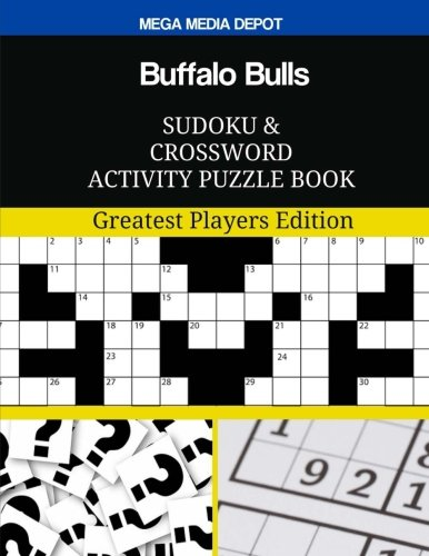 Buffalo Bulls Sudoku and Crossword Activity Puzzle Book: Greatest Players Edition
