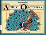 Scott Gustafson's Animal Orchestra: A Counting Book (A Calico Book)