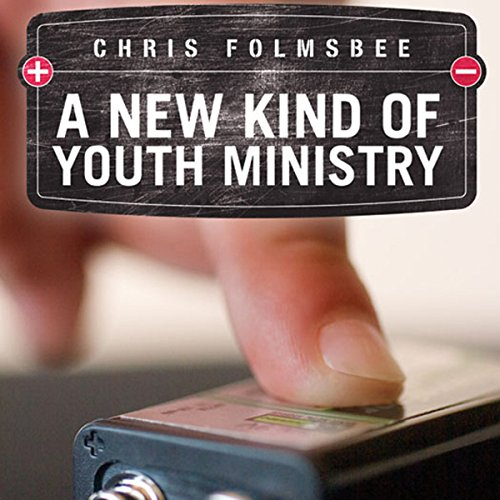 A New Kind of Youth Ministry audiobook cover art
