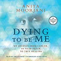 Dying to Be Me audio book