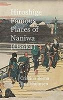Hiroshige Famous Places of Naniwa (Osaka): Premium