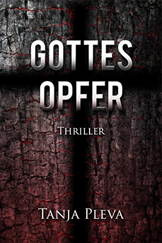 Gottesopfer: Thriller