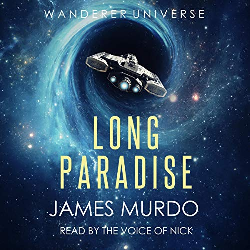 Long Paradise Audiobook By James Murdo cover art