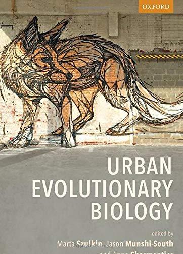 Compare Textbook Prices for Urban Evolutionary Biology  ISBN 9780198836858 by Szulkin, Marta,Munshi-South, Jason,Charmantier, Anne