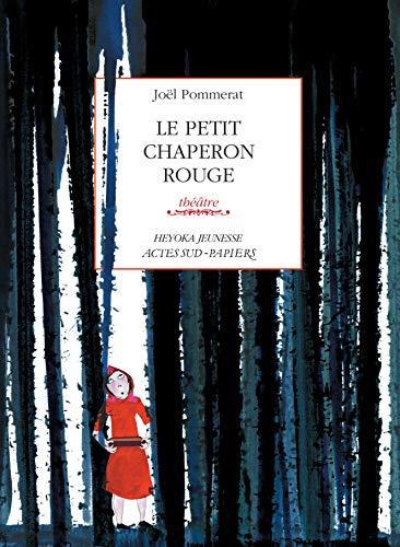 Le Petit Chaperon rouge (Heyoka jeunesse) (French Edition)