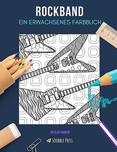 ROCKBAND: EIN ERWACHSENES FARBBUCH: Gitarre & Schlagzeug - 2 Malbücher in 1