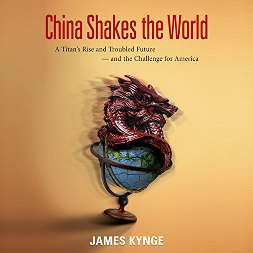 China Shakes the World audiobook cover art