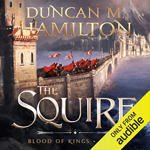 The Squire: Blood of Kings, Book 1