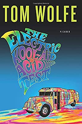 The Electric Kool-Aid Acid Test from Picador
