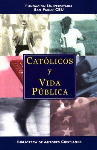 Católicos y vida pública (FUERA DE COLECCIÓN)