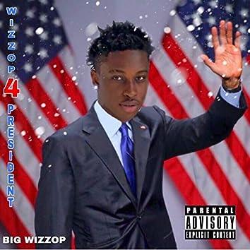 Wizzop 4 President