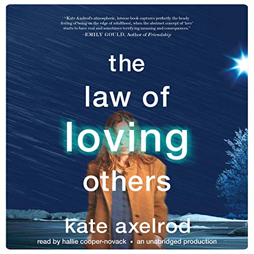 The Law of Loving Others Audiobook By Kate Axelrod cover art